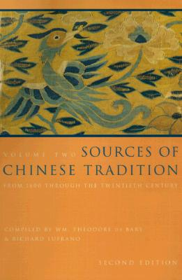 Sources of Chinese Tradition By De Bary, William Theodore/ Lufrano, Richard
